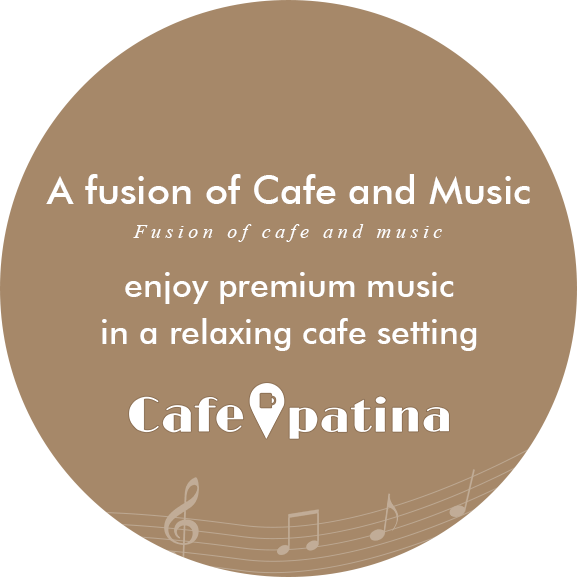 A fusion of Cafe and Music – enjoy premium music in a relaxing cafe setting - Cafe patina